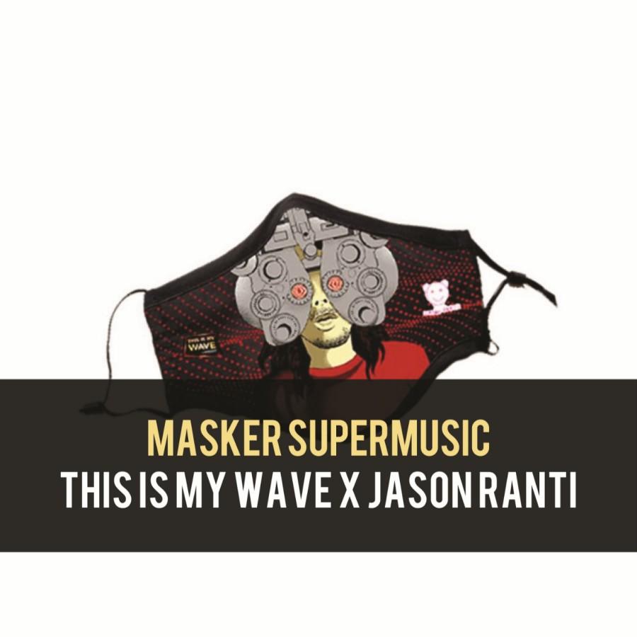 Masker & ZeroTouch Supermusic x This Is My Wave x Jason Ranti