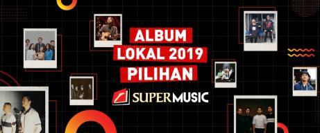 Album Terbaik 2019 Pilihan Supermusic