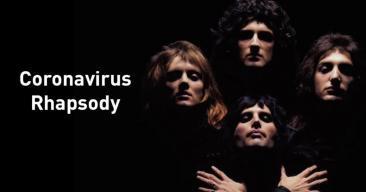 Coronavirus Rhapsody