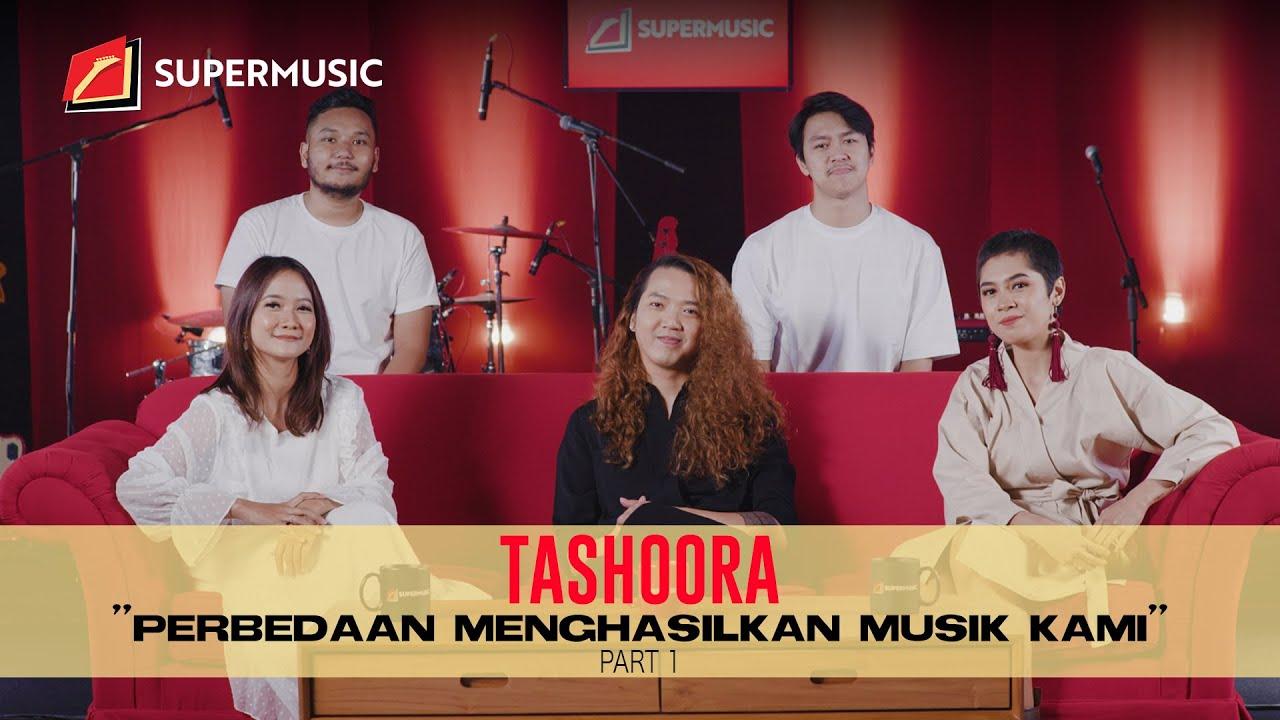"""SUPERMUSIC - Tashoora (Part 1) """"Perbedaan Menghasilkan Musik Kami"""""""