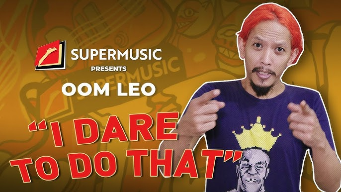"SUPERMUSIC - Oom Leo ""I Dare To Do That!"""