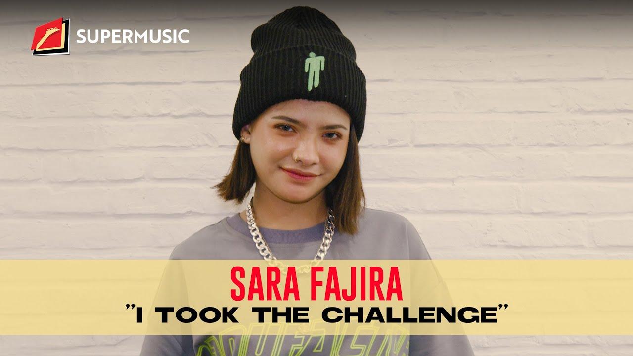"SUPERMUSIC - Sara Fajira ""I Took The Challenge"""