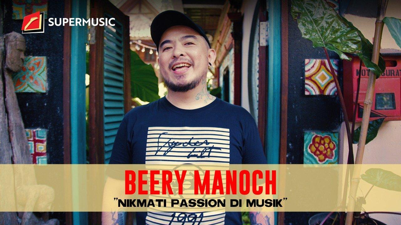 "SUPERMUSIC - Beery Manoch ""Nikmati Passion Di Musik"""