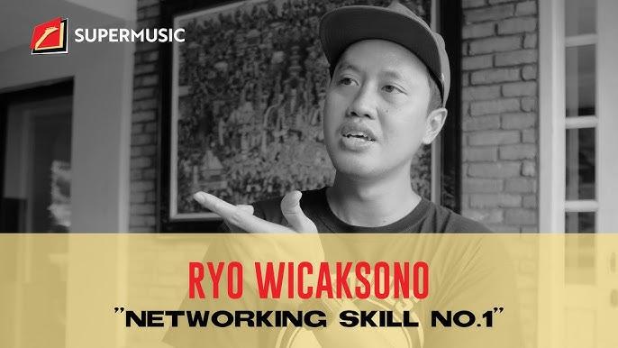 "SUPERMUSIC - Ryo Wicaksono ""Networking Skill No.1"""
