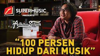 """SUPERMUSIC - Adhitia Sofyan (Part 2) """"100 Persen Hidup Dari Musik"""""""