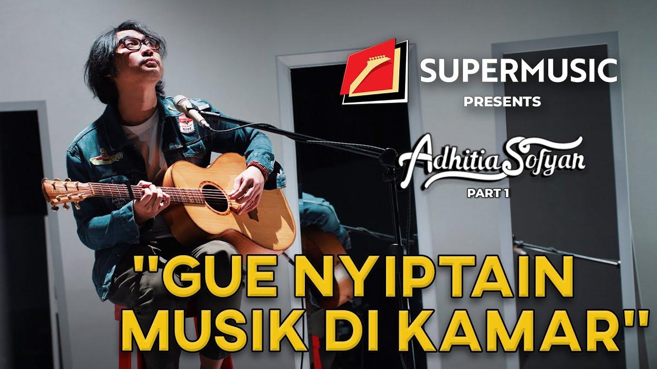"SUPERMUSIC - Adhitia Sofyan (Part 1) ""Gue Nyiptain Musik Di Kamar"""