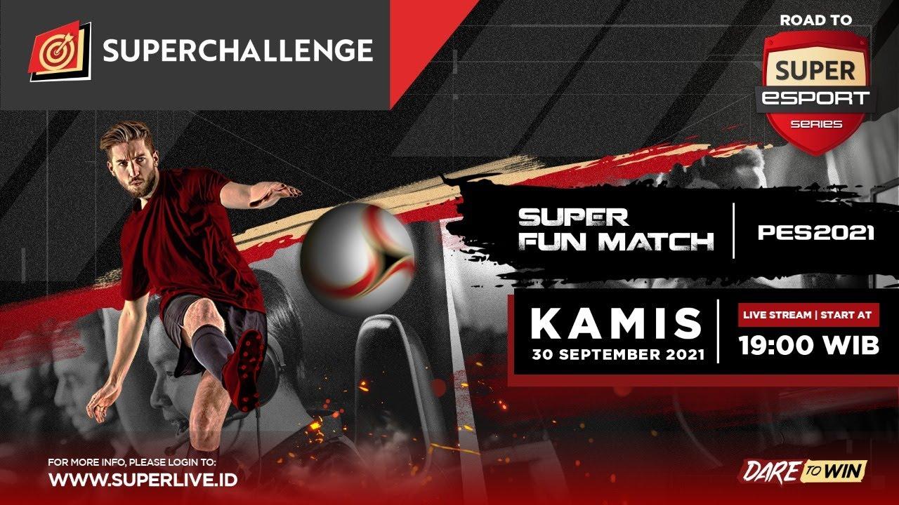 Live Streaming Super Fun Match Day VI (PES 2021)