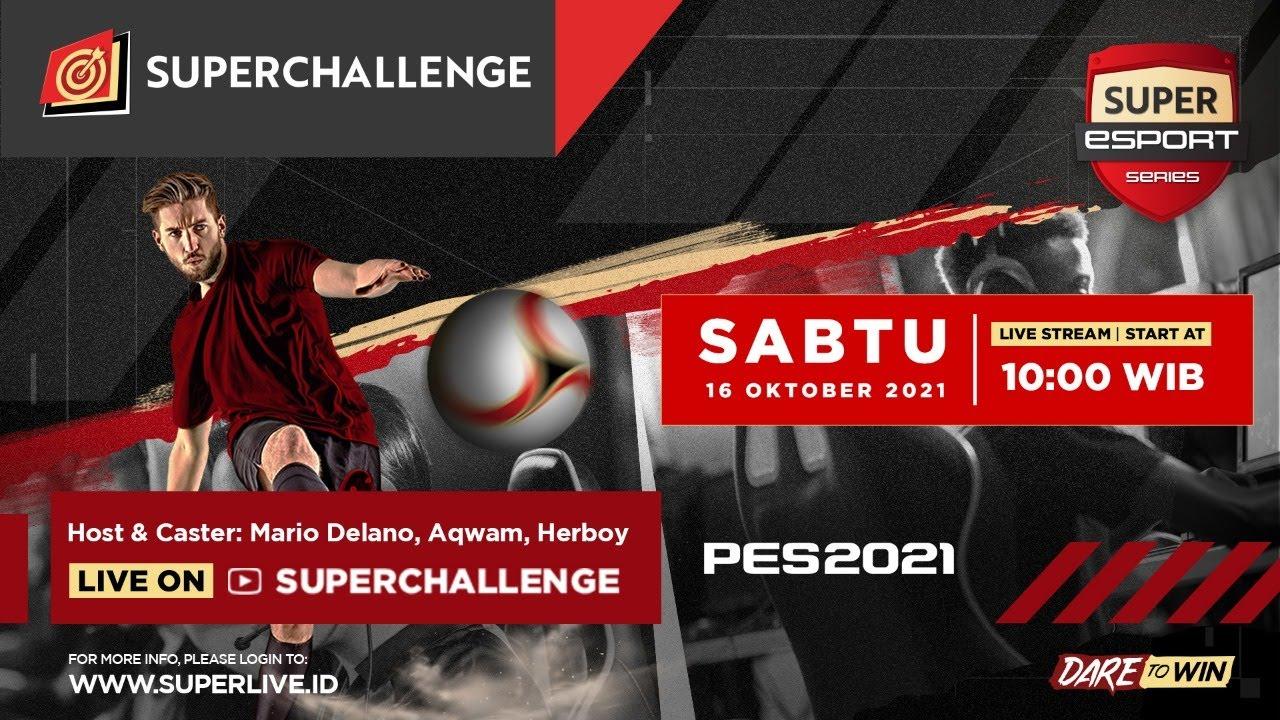Live Streaming Super Challenge - Super Esport Series PES 2021 Area Lampung vs Purwokerto (Week 1)