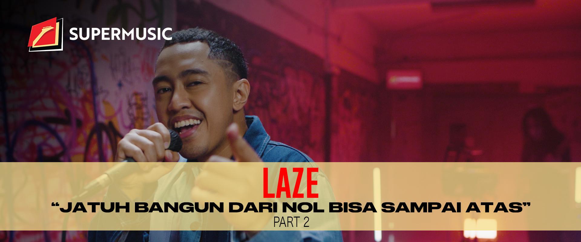 Laze Part 2