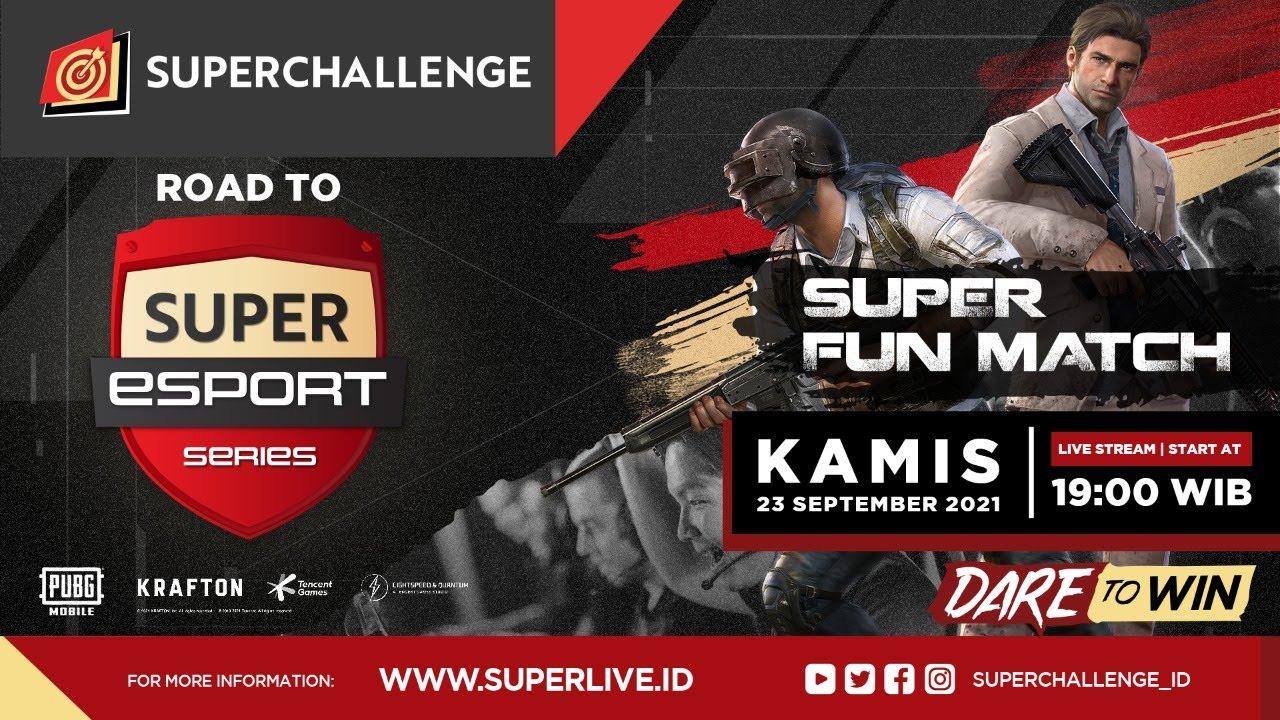 Live Streaming Super Fun Match Day V (PUBG Mobile)
