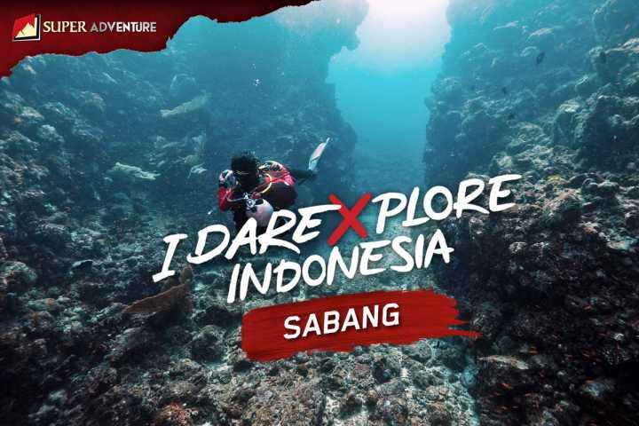 MENYELAM DI TITIK 0 KM INDONESIA #IDareXploreIndonesia - Sabang