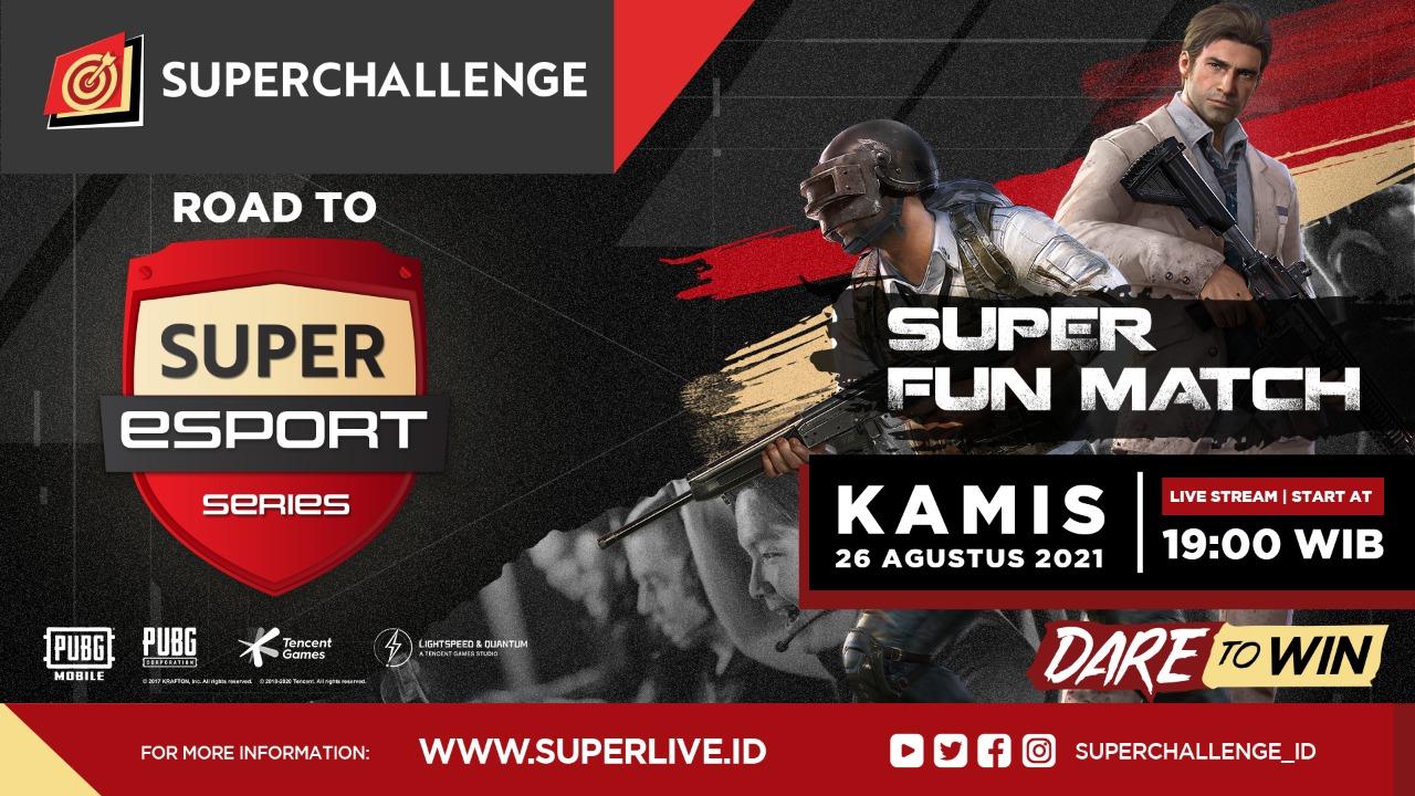 Live Streaming Super Fun Match Day I (PUBG Mobile)